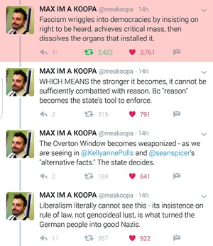 wilwheaton: imathers: maxofs2d: Sorry about this being in Twitter format but it was too good not to share. (x) Boy, I remember when all of this seemed* like a mostly abstract consideration and not something we're going to have to take to the streets over and over again to combat. *(rightly or wrongly [probably the latter], and I am fully aware this also speaks to how privileged my existence is) Getting real sick of hearing from people who are fretting ABOUT PUNCHING MOTHERFUCKING NAZIS.Remember, when in doubt: Punch. More. Nazis.